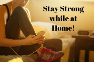 Staying strong while staying at home