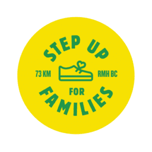 RONALD MCDONALD HOUSE BC & YUKON ANNOUNCES SECOND ANNUAL STEP UP FOR FAMILIES VIRTUAL CAMPAIGN